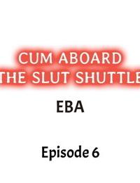 Cum Aboard the Slut Shuttle Ch. 1 - 6 - part 2